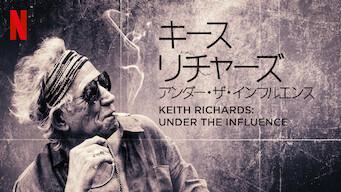 キース・リチャーズ: アンダー・ザ・インフルエンス