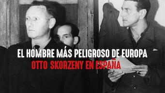 ヨーロッパで最も危険な男: オットー・スコルツェニーとスペインの生活