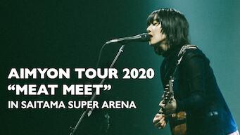"""AIMYON TOUR 2020 """"ミート・ミート"""" IN SAITAMA SUPER ARENA"""