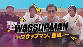 Wassup Man ~ワサップマン、登場。~