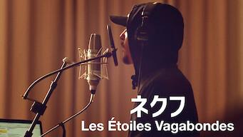 ネクフ: Les Étoiles Vagabondes