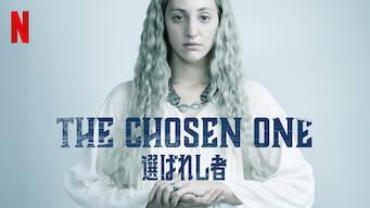 The Chosen One 選ばれし者