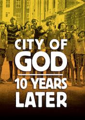 シティ・オブ・ゴッド: 10年後