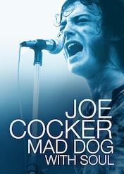 ジョー・コッカー: マッド・ドッグ・ウィズ・ソウル